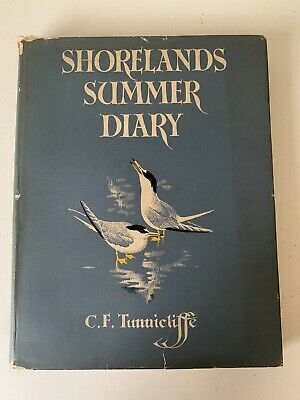 C F Tunnicliffe Shorelands Summer Diary First Edition 1952 Very Good With DJ • 31£