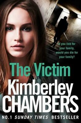 £5.58 • Buy The Victim By Kimberley Chambers (author)