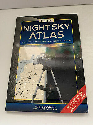 £5.27 • Buy Night Sky Atlas : The Moon, Planets, Stars And Deep Sky Objects Robin Scagell