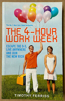 AU20.95 • Buy The 4-Hour Work Week: Escape 9-5, Live Anywhere Join Rich By Timothy Tim Ferriss