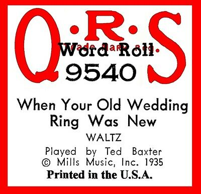 $ CDN11.28 • Buy WHEN YOUR OLD WEDDING RING WAS NEW, QRS 9540, Original Piano Roll