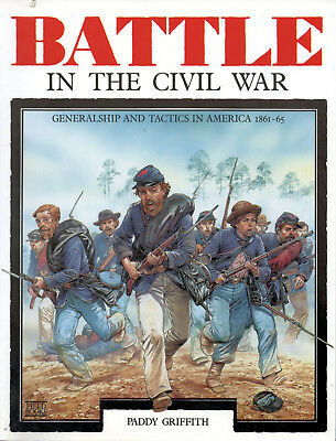 £7.20 • Buy Battle In The American Civil War (ACW) By Paddy Griffith (Paperback) Wargaming