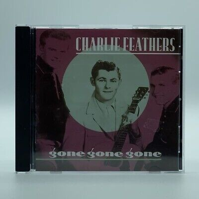 £8.61 • Buy Charlie Feathers – Gone,Gone,Gone
