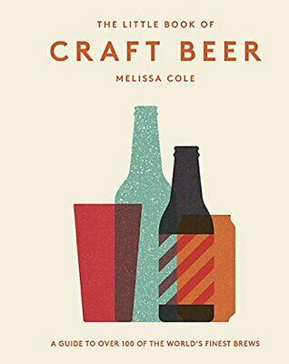 £3.28 • Buy The Little Book Of Craft Beer: A Guide To Over 100 Of The Worlds Finest Brews, M