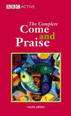 £3.05 • Buy The Complete Come And Praise By Geoffrey Marshall-Taylor