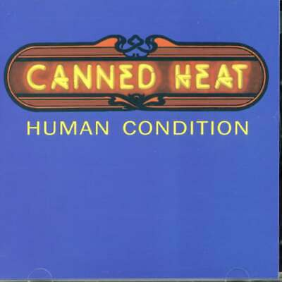 £5.36 • Buy  Canned Heat - Human Condition [Remastered] (2011)  CD  NEW/SEALED  SPEEDYPOST
