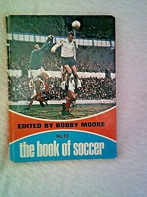 £8.99 • Buy The Book Of Soccer No. 13 Edited By Bobby Moore, Vtntage Football Book