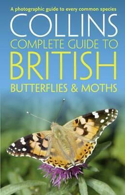 £15.36 • Buy Collins Complete Guide To British Butterflies & Moths By Paul Sterry (author)...