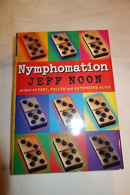 £3.62 • Buy Nymphomation By Jeff Noon