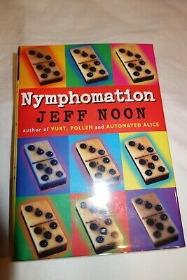 £3.62 • Buy Nymphomation By Jeff Noon, Signed