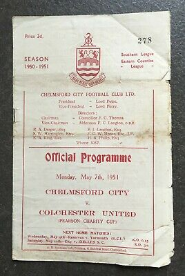 £9.99 • Buy Chelmsford City V Colchester United 1950/51 (Pearson Charity Cup)