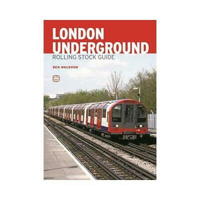 £10.36 • Buy London Underground Rolling Stock Guide By Ben Muldoon