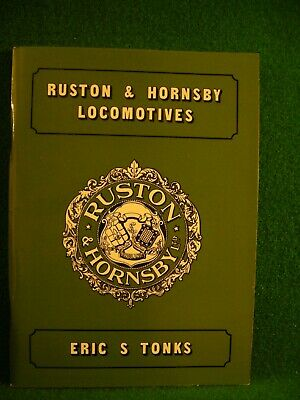 £19.99 • Buy Ruston And Hornsby Locomotives By Eric S. Tonks (Paperback, 1975)