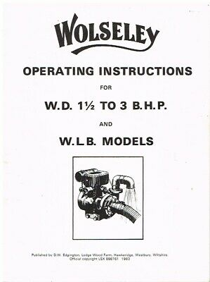 £13.50 • Buy WOLSELEY WD (1.5-3 Bhp) & WLB STATIONARY ENGINES OPERATING INSTRUCTIONS (REPRO)