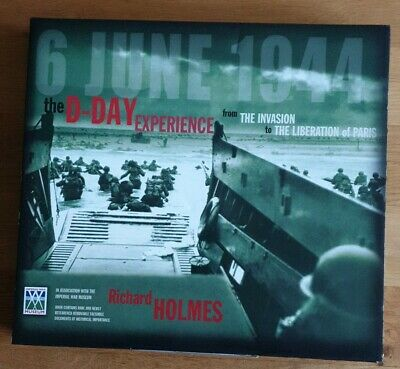 £9.20 • Buy The D-Day Experience From The Invasion To The Liberation Of Paris-Richard Holmes