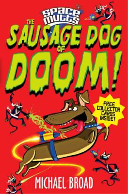 £3.29 • Buy Spacemutts: The Sausage Dog Of Doom!, Broad, Michael, Used; Good Book