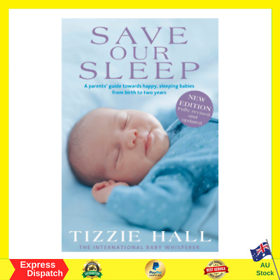 AU24.50 • Buy Save Our Sleep: Revised Edition Paperback Book By Tizzie Hall NEW FREE SHIPPING