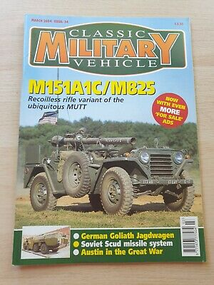 £8.99 • Buy Classic Military Vehicle Magazine Issue 84 March 2004 M151A1C/M825 Soviet Scud
