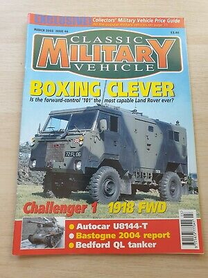 £8.99 • Buy Classic Military Vehicle Magazine Issue 46 March 2005 Challenger 1 1918 FWD