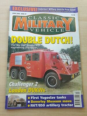 £8.99 • Buy Classic Military Vehicle Magazine Issue 47 April 2005 Big DAF Challenger 2 DUKWs