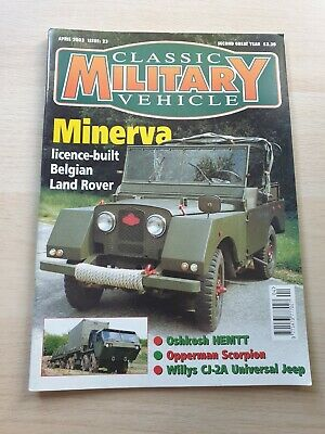 £8.99 • Buy Classic Military Vehicle Magazine Issue 23 April 2003 Minerva Land Rover