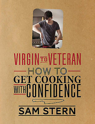 £10 • Buy Virgin To Veteran: How To Get Cooking With Confidence By Sam Stern (Hardcover, …