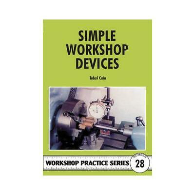£11.13 • Buy Simple Workshop Devices By Tubal Cain