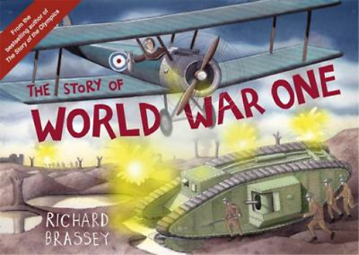£3.28 • Buy The Story Of World War One, Brassey, Richard, Used; Good Book