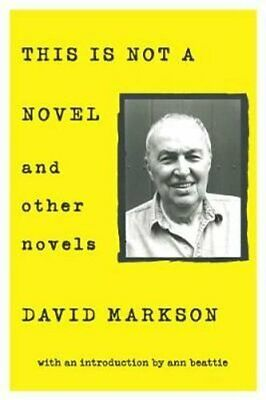£14.18 • Buy This Is Not A Novel And Other Novels By David Markson 9781619027145 | Brand New