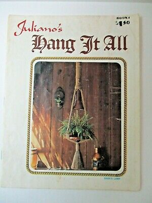 $11.99 • Buy Juliano's Hang It All Macrame Pattern Book 11975 With 12 Patterns FREE SHIP