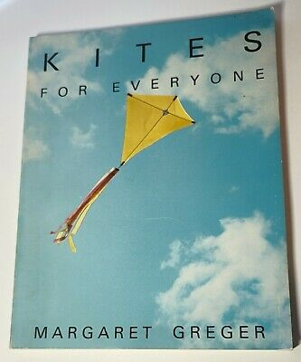 £13.82 • Buy Kites For Everyone By Margaret Greger 1984 FIRST EDITION Kite Making Flying