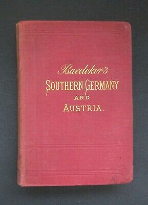 £20 • Buy Baedeker's Southern Germany And Austria W/Hungary & Transylvania. 1887 (6th Ed)