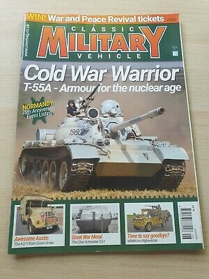 £8.99 • Buy Classic Military Vehicle Magazine Issue 217 June 2019 Cold War Warrior T-55A K2Y