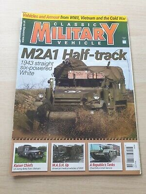 £8.99 • Buy Classic Military Vehicle Magazine Issue 204 May 2018 M2A1 Half-Track Vietnam 4x4