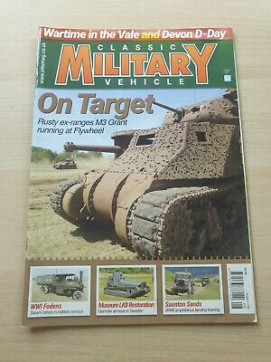 £8.99 • Buy Classic Military Vehicle Magazine Issue 207 August 2018 M3 Grant WWI Fodens