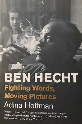£10.90 • Buy Ben Hecht: Fighting Words, Moving Pictures By Adina Hoffman (Paperback, 2020)