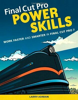 £14.31 • Buy Final Cut Pro Power Skills: Work Faster And Smarter In Final Cut Pro 7 (Apple.
