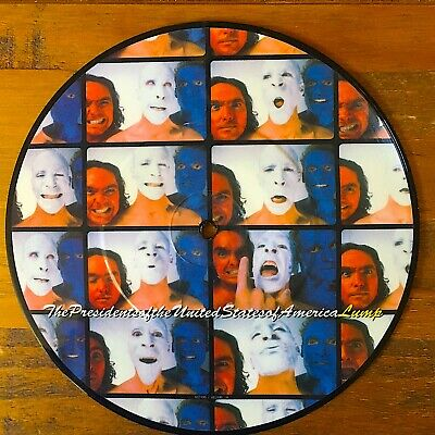 £11 • Buy Presidents Of The United States Of America 'LUMP' 7  Picture Disc 1995. Columbia