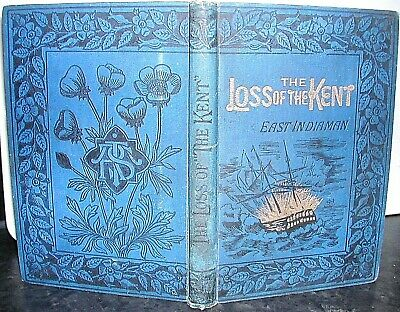 £13.95 • Buy LOSS Of KENT EAST INDIAMAN In The BAY Of BISCAY Duncan Macgregor 1885 SHIPWRECK