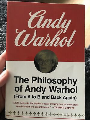 £4.47 • Buy The Philosophy Of Andy Warhol: From A To B And Back Again (Ha... By Warhol, Andy