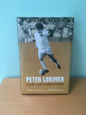£10 • Buy Peter Lorimer Hand Signed 1st Edition Autobiography In Excellent Condition