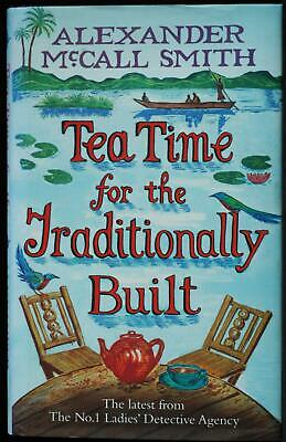 £28.69 • Buy Tea Time For The Traditionally Built. Smith Alexander McCall.