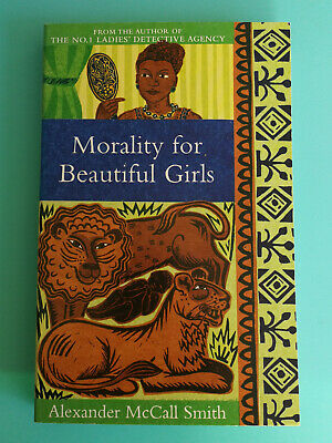 AU5.95 • Buy Morality For Beautiful Girls By Alexander McCall Smith PB Book