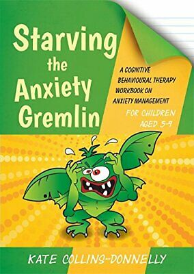 £12.99 • Buy Starving The Anxiety Gremlin For Children Aged 5-9 (Gremlin And Thief CBT Workbo