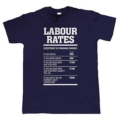 £11.98 • Buy Labour Rates Mens Funny T Shirt - Gift For Mechanic Plumber Electrician Builder