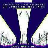 Rab Noakes And The Varaflames - Unlimited Mileage (NEW CD) • 12.29£