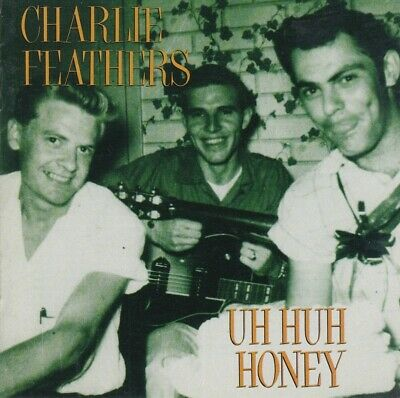 £34.29 • Buy LP - Charlie Feathers - Uh Huh Honey