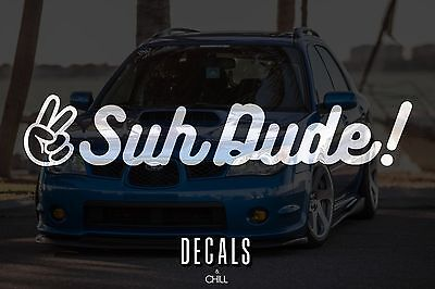 $3.75 • Buy Suh Dude Decal Sticker - Illest Lowered JDM Stance Low Drift Slammed