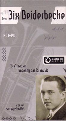 BIX BEIDERBECKE - Classic Jazz Archive (Double CD Set) NEW & SEALED • 7.95£