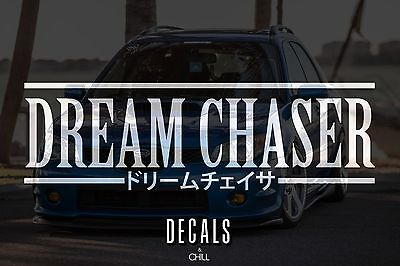 $3.75 • Buy Dream Chaser Japanese Decal Sticker - Illest Lowered JDM Stance Drift Slammed